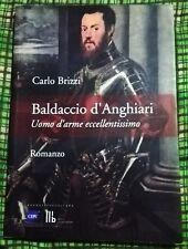 Carlo BRIZZI - BALDACCIO D'ANGHIARI Uomo d'arme Condottieri di Ventura Arezzo