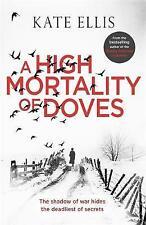 A High Mortality of Doves by Kate Ellis (Hardback, 2016)