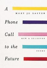 A Phone Call to the Future: New and Selected Poems-ExLibrary