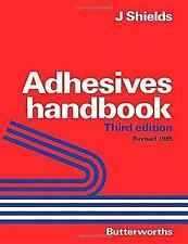 Adhesives Handbook by J. Shields