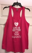 "Woman's Petite Pink Tank Top "" Life Is Better When You Dance "" Size PXL 💃🏻"