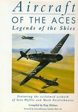 Aircraft Of The Aces: Legends Of The Skies by Holmes T Book The Cheap Fast Free