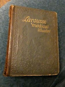 """Livre 1924  """"Larousse medical illustre """" de Galtier Boissiere -2462 gravures"""