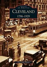 Images of America: Cleveland : 1796-1929 by Thea Gallo Becker (2004, Paperback)
