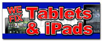 WE FIX TABLETS & IPADS DECAL sticker repair replace screen iphone