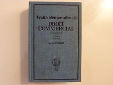 TRAITE ÉLÉMENTAIRE DE DROIT COMMERCIAL / René Roblot / TOME 1 / 1983