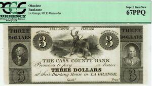 $3 Cass County Bank, La Grange, Michigan.  PCGS 67 PPQ Superb GEM Uncirculated.