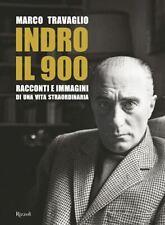 INDRO IL 900  - TRAVAGLIO MARCO - Rizzoli