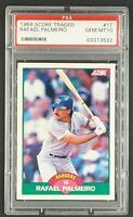 1989 Score Traded #1T Rafael Palmeiro Texas Rangers PSA 10 Gem Mint POP 7