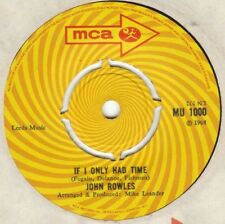 JOHN ROWLES  IF ONLY I HAD THE TIME 45- MCA MU 1000 NOW IS THE HOUR   EX