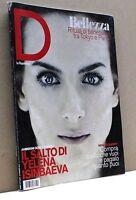 D - La Repubblica - Bellezza: Rituali di benessere..[N. 834, 30 Marzo 2013]