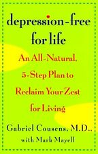 Depression-Free for Life: An All-Natural, 5-step P