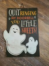"Faux Wood Halloween Sign ""Quit Ringing My Doorbell You Little Sheets"" Ghosts NEW"