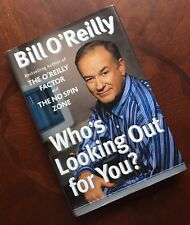 Who's Looking Out for You? SIGNED by Bill O'Reilly 1ST/4TH (2003, Hardcover)