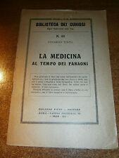 1929 - VII - LA MEDICINA AL TEMPO DEI FARAONI - BIBLIOTECA DEI CURIOSI