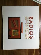 RADIOS THE GOLDEN AGE 1987 First Edition Phillip Collins