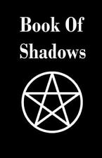 Book of Shadows : A High Quality Blank Journal: By anon
