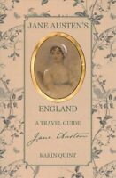 Jane Austen's England A Travel Guide by Karin Quint 9781788840354 | Brand New