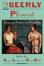 Queerly Phrased: Language, Gender, and Sexuality (Oxford Studies in-ExLibrary