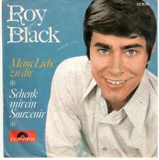 """<890> 7"""" Single: Roy Black - Meine Liebe zu dir / Schenk mir ein Sovenir"""