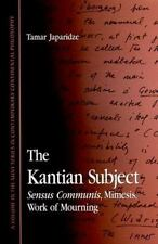 The Kantian Subject: Sensus Communis, Mimesis, Work of Mourning (SUNY Series in