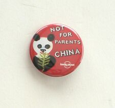Lonely Planet  Not For Parents  CHINA  PANDA  Promotional  Button