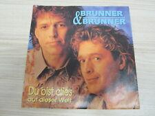 Single / Brunner & Brunner – Du Bist Alles Auf Dieser / KOCH REC.- AUT PRESS /