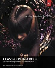 Adobe Premiere Pro CS6 Classroom in a Book by