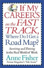 If My Career's on the Fast Track, Where Do I Ge Fisher, Anne HC DJ Free Shipping