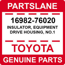 16982-76020 Toyota OEM Genuine INSULATOR, EQUIPMENT DRIVE HOUSING, NO.1