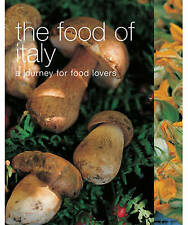 The Food of Italy: A Journey for Food Lovers (Food of the World), Acceptable, Mu