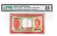 MALAYA & BRITISH ADMIN BORNEO 1953 $10 DOLLAR PMG PICK #3A 25 VERY FINE S/N A/28