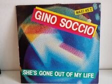 """MAXI 12"""" GINO SOCCIO She's gone out of my life 786953"""