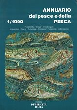 ANNUARIO DEL PESCE E DELLA PESCA - 1/1990 - PUBBLICITà ITALIA