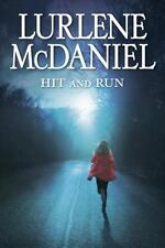 Hit and Run by Lurlene McDaniel (2013, Paperback)