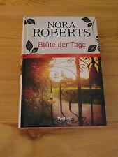 Blüte der Tage von Nora Roberts, neu, ungelesen, Sonderausgabe Weltbild-Verlag