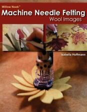 Willow Nook Machine Needle Felting Wool Images by Isabella Hoffmann