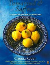 Tamarind & Saffron: Favourite Recipes from the Middle East by Claudia Roden (Paperback, 2000)