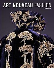 Art Nouveau FASHION by Clare Rose (2014 hc/dj) costume clothing design history