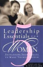 Five Leadership Essentials For Women Christian Leadership Skills