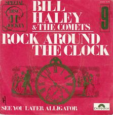 "Bill Haley & The Comets 7"" Rock Around The Clock / See You Later Alligator - Fra"