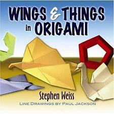 Wings and Things in Origami by Stephen Weiss (Paperback, 2009)