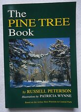 THE PINE TREE BOOK CENTRAL PARK NEW YORK CITY BY RUSSELL PETERSON