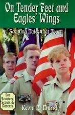 On Tender Feet and Eagles' Wings: Scouting Tales That Teach