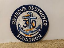 NAVY PATCH-30 RESERVE DESTROYER SQUADRON-ORIGINAL USN!