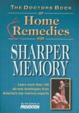 NEW - The Doctor's Book of Home Remedies for Sharper Memory
