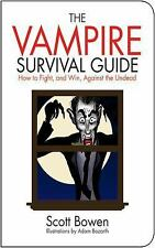 The Vampire Survival Guide: How to Fight