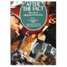 After the Fact: The Art of Historical Detection Davidson, James West, Lytle, Ma