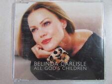 BELINDA CARLISLE ALL GOD'S CHILDREN UK 3 TRK CD SINGLE 963122 GO GO's SINGER OOP