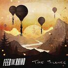 FEED THE RHINO - THE SILENCE CD NEW!